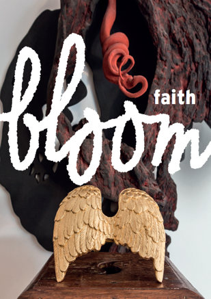 BLOOM FAITH